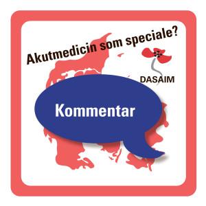 DASAIMs kommentar til debatindlæg i Ugeskriftet om akutmedicinsk speciale