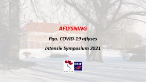 Intensiv Symposium 2021 AFLYST